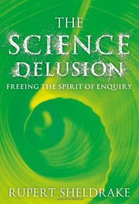 The Science Delusion (Coronet, 2012)