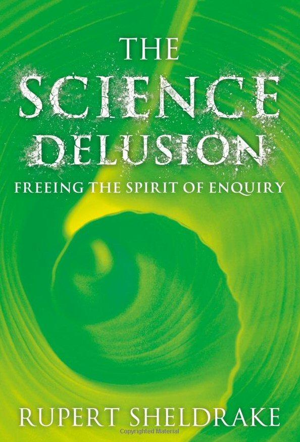 The Science Delusion (Coronet, 2012)