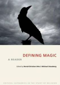 Defining Magic: A Reader (2013)