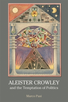 Pasi Aleister Crowley and the Temptation of Politics cover