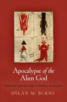 A new take on Sethian gnostics in Dylan Burns' Apocalypse of the Alien God.